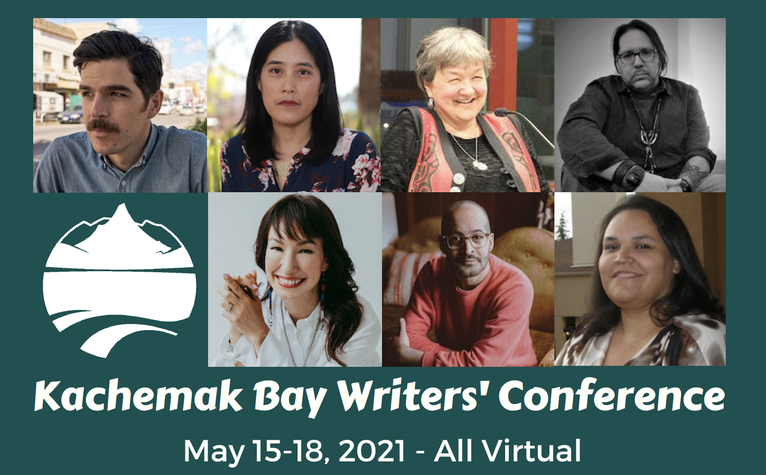 Images of Kachemak Bay Writers' Conference Presenters and May 15-18- All Virtual