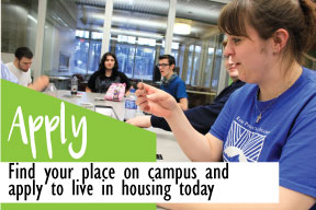 Apply - Find your place on campus and apply to live in housing today