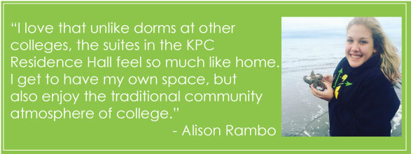 "Former resident Alison Rambo says ""I love that unlike dorms at other colleges, the suites in the KPC Residence Hall feel so much like home. I get to have my own space, but also enjoy the traditional community atmosphere of college."""